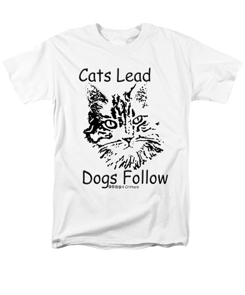 Men's T-Shirt  (Regular Fit) featuring the photograph Cats Lead Dogs Follow by Robyn Stacey