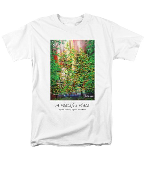 A Peaceful Place Poster Men's T-Shirt  (Regular Fit) by Dan Whittemore