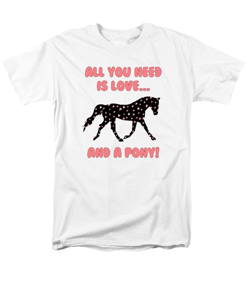 All You Need Is Love And A Pony Men's T-Shirt  (Regular Fit) by Patricia Barmatz