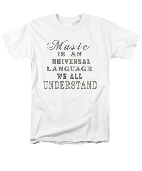 Music Is An Universal Language Typography Men's T-Shirt  (Regular Fit) by Georgeta Blanaru