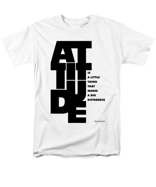 Attitude - Winston Churchill Inspirational Typographic Quote Art Poster Men's T-Shirt  (Regular Fit) by Lab No 4 - The Quotography Department