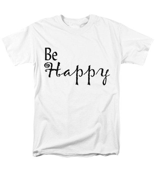 Be Happy Men's T-Shirt  (Regular Fit) by Kerri Mortenson