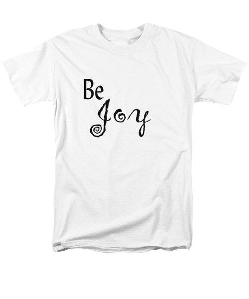 Be Joy Men's T-Shirt  (Regular Fit) by Kerri Mortenson