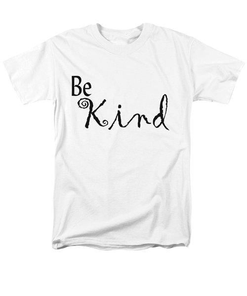 Be Kind Men's T-Shirt  (Regular Fit) by Kerri Mortenson