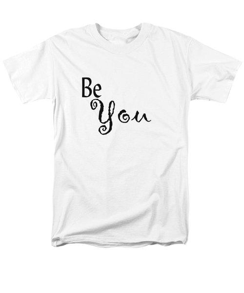 Be You Men's T-Shirt  (Regular Fit) by Kerri Mortenson