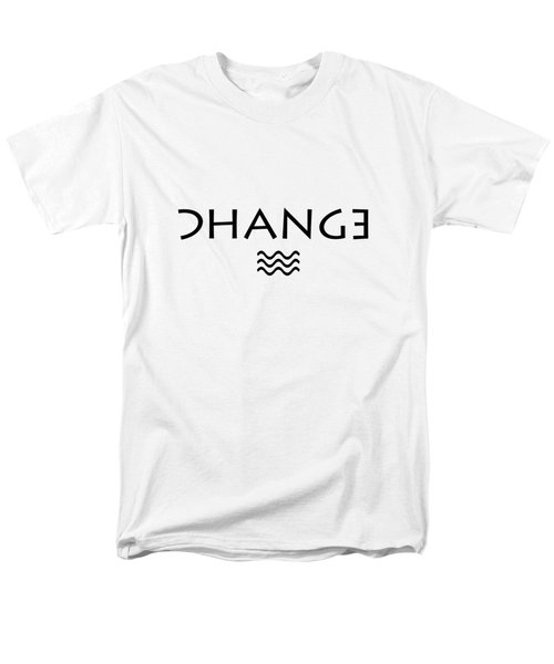 Change Men's T-Shirt  (Regular Fit) by Bill Owen