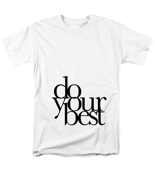 Do Your Best Men's T-Shirt  (Regular Fit) by Cortney Herron