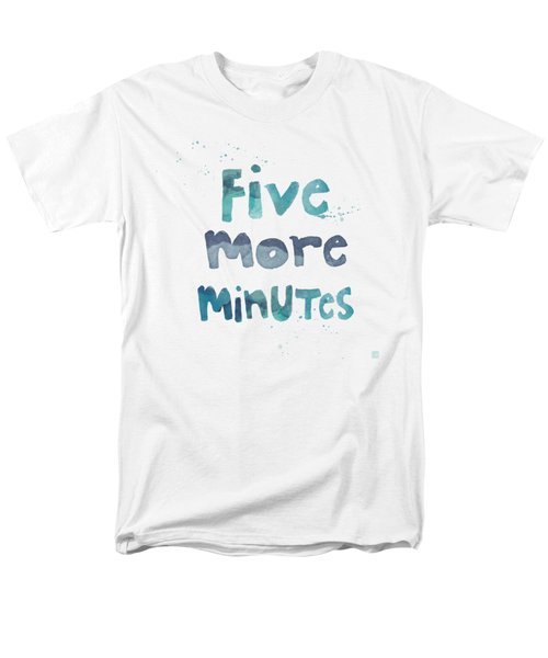 Five More Minutes Men's T-Shirt  (Regular Fit) by Linda Woods
