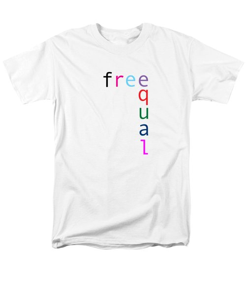 Free Equal Men's T-Shirt  (Regular Fit) by Bill Owen