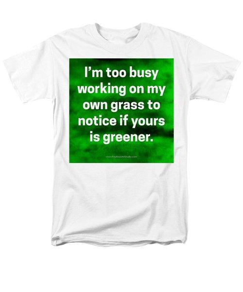 Men's T-Shirt  (Regular Fit) featuring the digital art Grass Is Greener Quote Art by Bob Baker