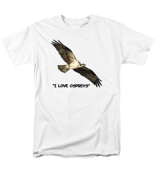 Men's T-Shirt  (Regular Fit) featuring the photograph I Love Ospreys 2016-1 by Thomas Young