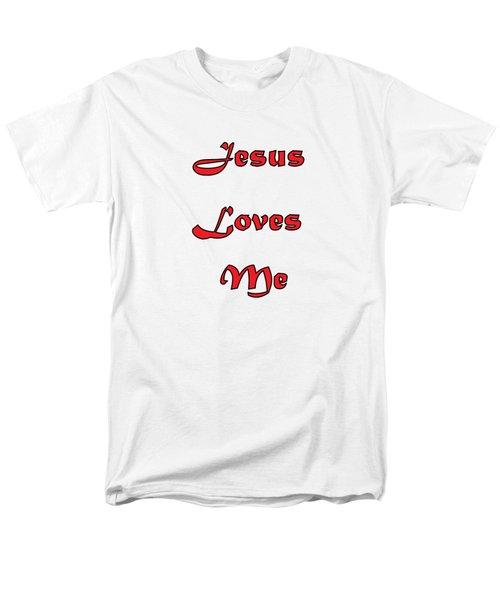 Jesus Loves Me Men's T-Shirt  (Regular Fit) by Judy Hall-Folde
