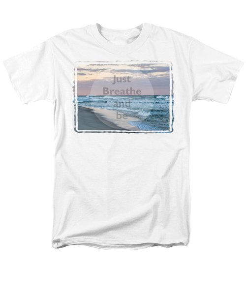 Just Breathe And Be Beach  Men's T-Shirt  (Regular Fit) by Terry DeLuco