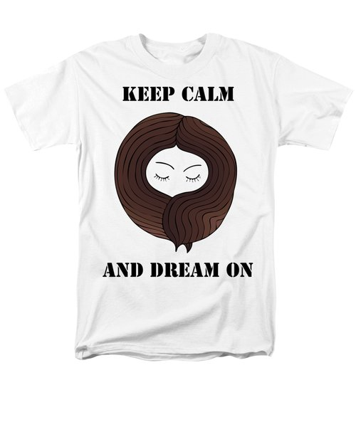 Men's T-Shirt  (Regular Fit) featuring the painting Keep Calm And Dream On by Frank Tschakert