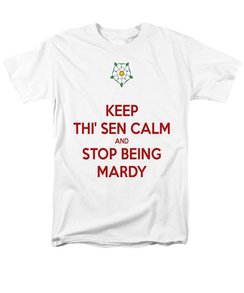 Keep Thi Sen Calm And Stop Being Mardy Men's T-Shirt  (Regular Fit) by Tracey Harrington-Simpson