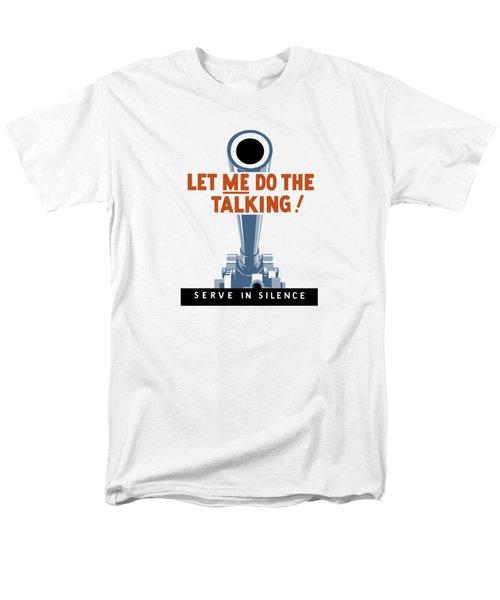 Let Me Do The Talking Men's T-Shirt  (Regular Fit)