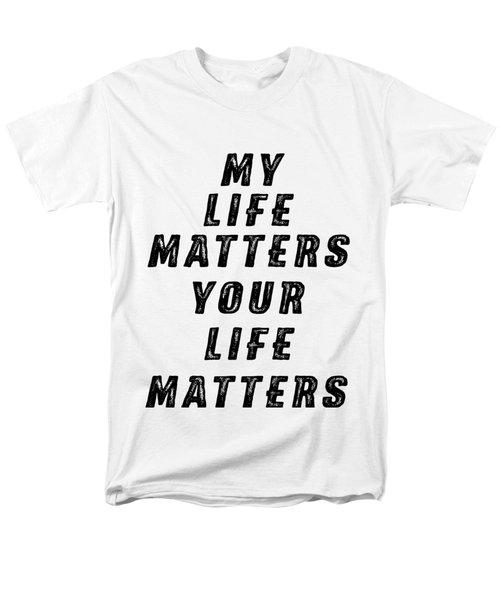 Life Matters Men's T-Shirt  (Regular Fit) by Judy Hall-Folde