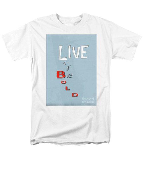 Live Life Men's T-Shirt  (Regular Fit) by Linda Prewer