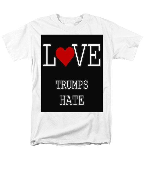 Love Trumps Hate Men's T-Shirt  (Regular Fit) by Dan Sproul