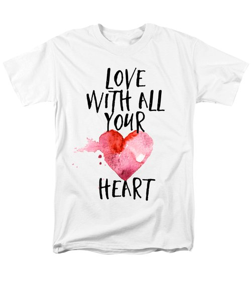 Love With All Your Heart Men's T-Shirt  (Regular Fit) by P S