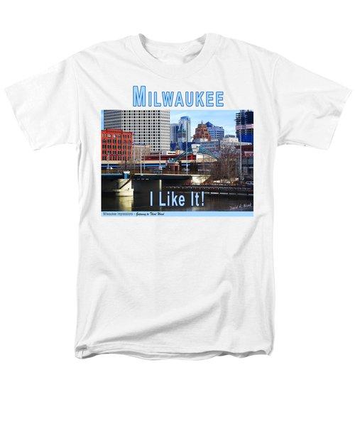 Milwaukee - I Like It Men's T-Shirt  (Regular Fit)