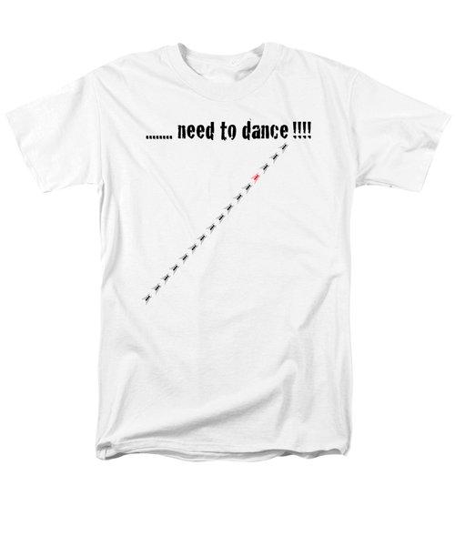 Need To Dance Men's T-Shirt  (Regular Fit)