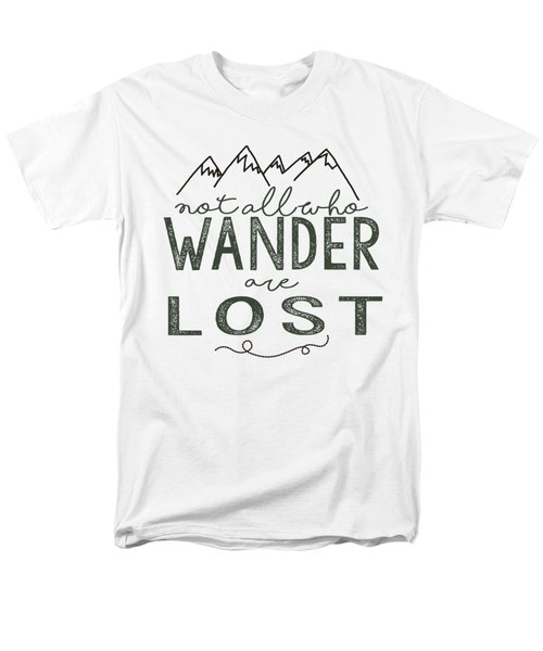 Men's T-Shirt  (Regular Fit) featuring the digital art Not All Who Wander Green by Heather Applegate