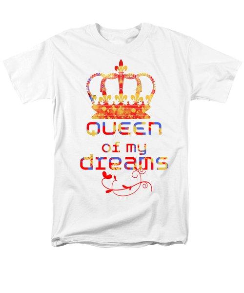 Queen Of My Dreams Men's T-Shirt  (Regular Fit)