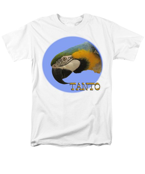 Tanto Men's T-Shirt  (Regular Fit) by Zazu's House Parrot Sanctuary