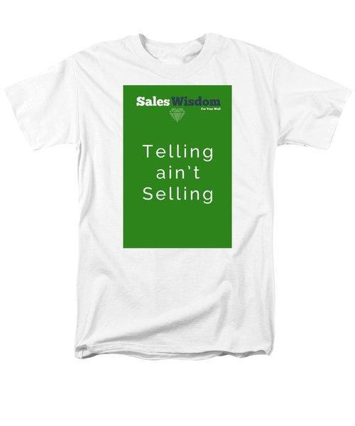 Telling Ain't Selling Men's T-Shirt  (Regular Fit) by Ike Krieger
