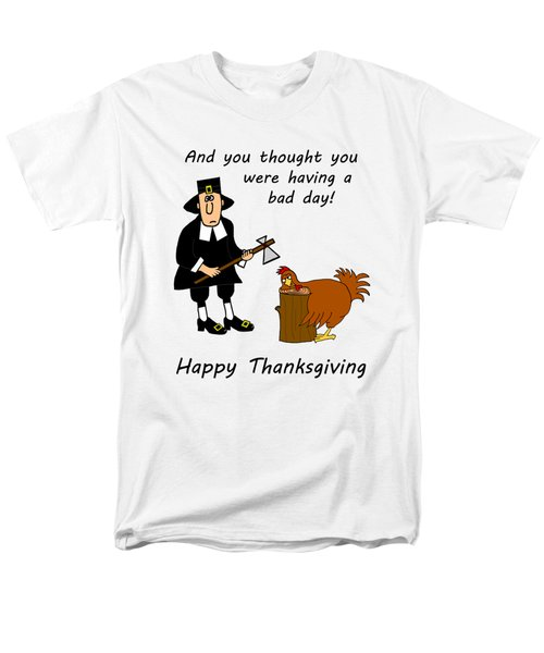 Thanksgiving Bad Day Men's T-Shirt  (Regular Fit) by Methune Hively