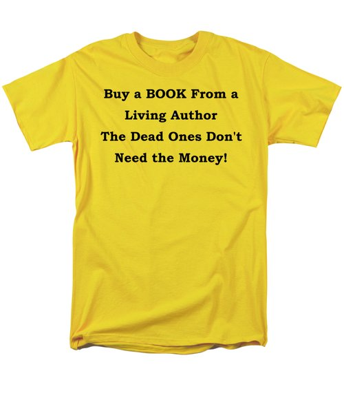 Men's T-Shirt  (Regular Fit) featuring the digital art Buy From Living Author by Patrick Witz
