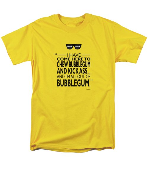 Chew Bubblegum And Kick Ass Men's T-Shirt  (Regular Fit) by Mark Rogan