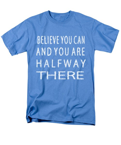 Men's T-Shirt  (Regular Fit) featuring the painting Believe You Can Cloud Skywriting Inspiring Quote by Georgeta Blanaru