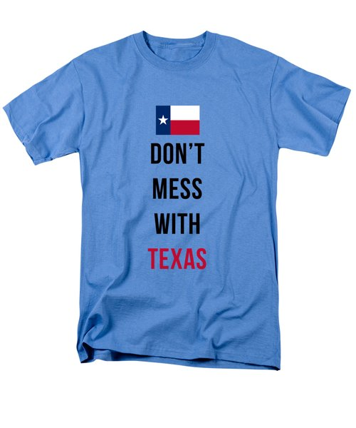 Don't Mess With Texas Tee Blue Men's T-Shirt  (Regular Fit) by Edward Fielding