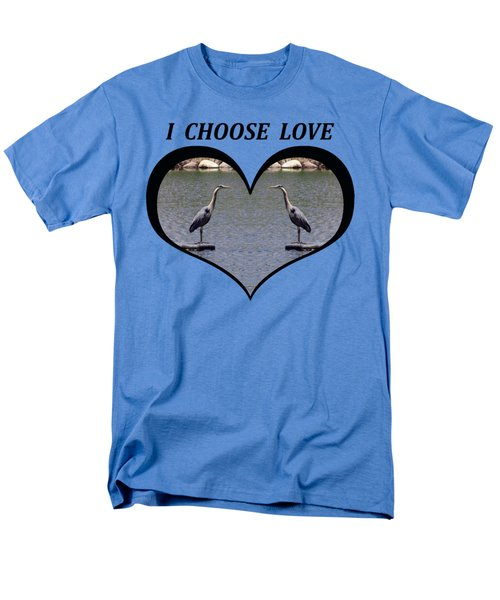 I Chose Love With A Heart Framing Blue Herons On A Pond Men's T-Shirt  (Regular Fit) by Julia L Wright