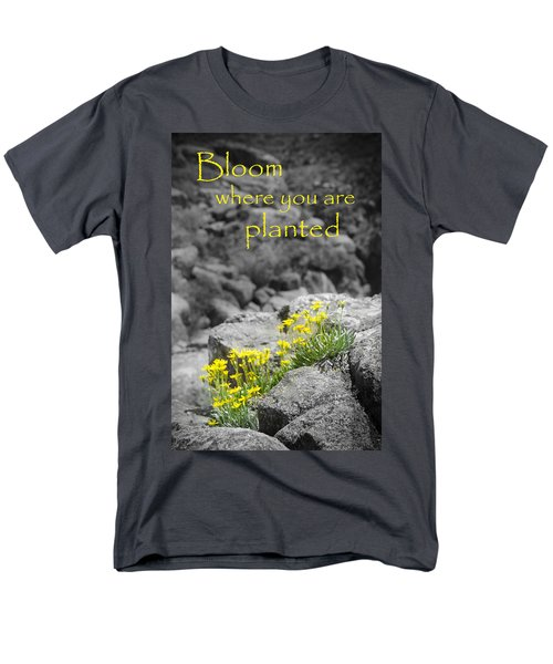Bloom Where You Are Planted Men's T-Shirt  (Regular Fit) by Debbie Karnes
