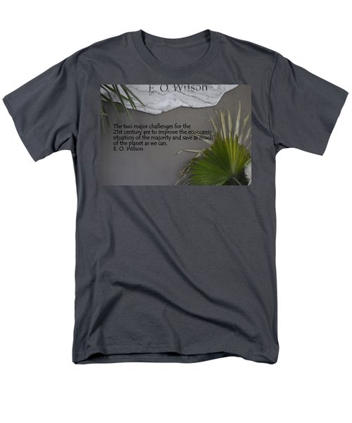 E.o. Wilson Quote Men's T-Shirt  (Regular Fit) by Kathy Barney
