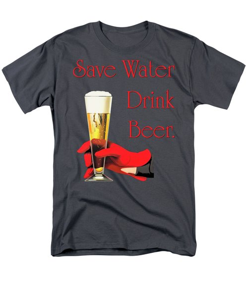 Be A Conservationist Save Water Drink Beer Men's T-Shirt  (Regular Fit) by Tina Lavoie