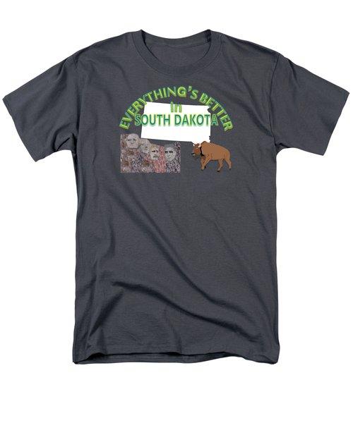 Everything's Better In South Dakota Men's T-Shirt  (Regular Fit) by Pharris Art