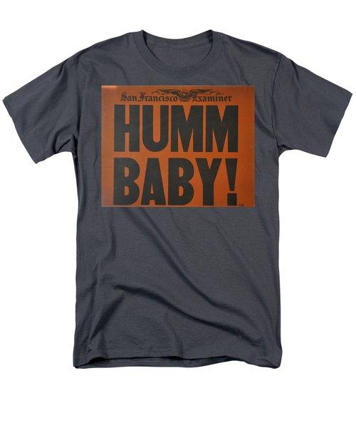 Humm Baby Examiner Men's T-Shirt  (Regular Fit) by Jay Milo