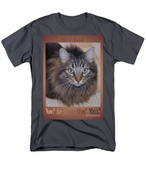 Men's T-Shirt  (Regular Fit) featuring the photograph Now? Are You Done M Ow? Meow? by Marianne NANA Betts