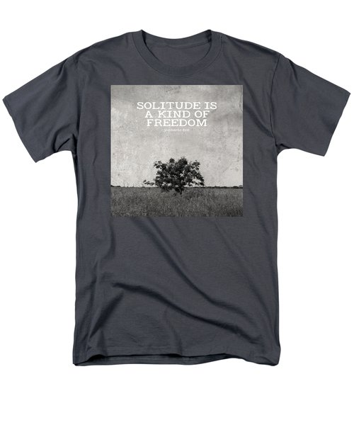 Solitude Is Freedom Men's T-Shirt  (Regular Fit) by Inspired Arts