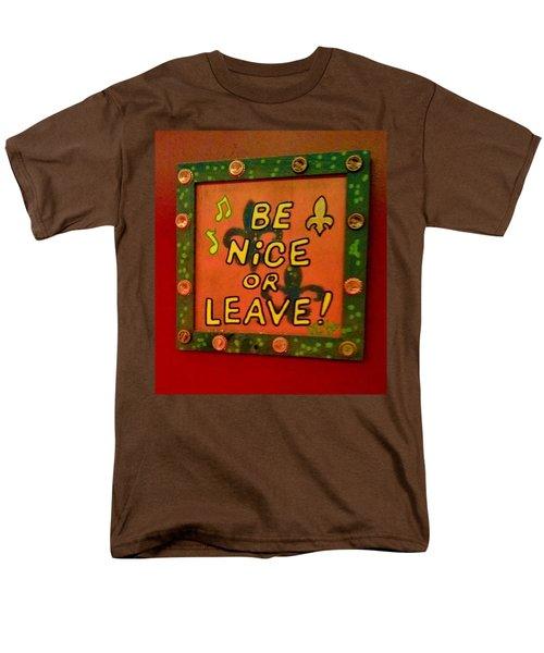 Be Nice Or Leave Men's T-Shirt  (Regular Fit) by Deborah Lacoste