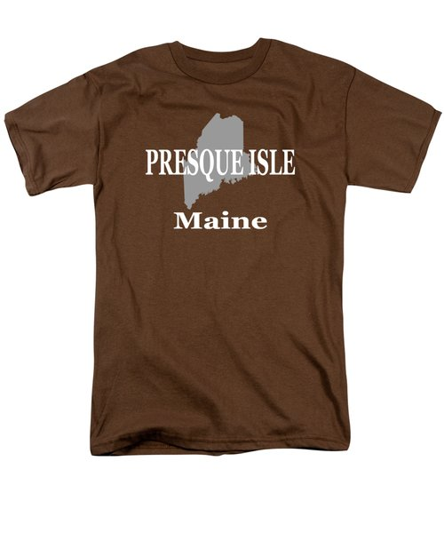 Men's T-Shirt  (Regular Fit) featuring the photograph Presque Isle Maine State City And Town Pride  by Keith Webber Jr