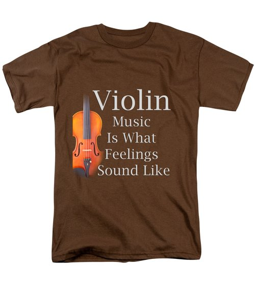 Violin Is What Feelings Sound Like 5589.02 Men's T-Shirt  (Regular Fit) by M K  Miller