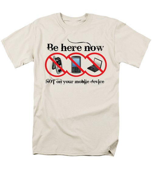 Be Here Now Men's T-Shirt  (Regular Fit) by Robert G Kernodle