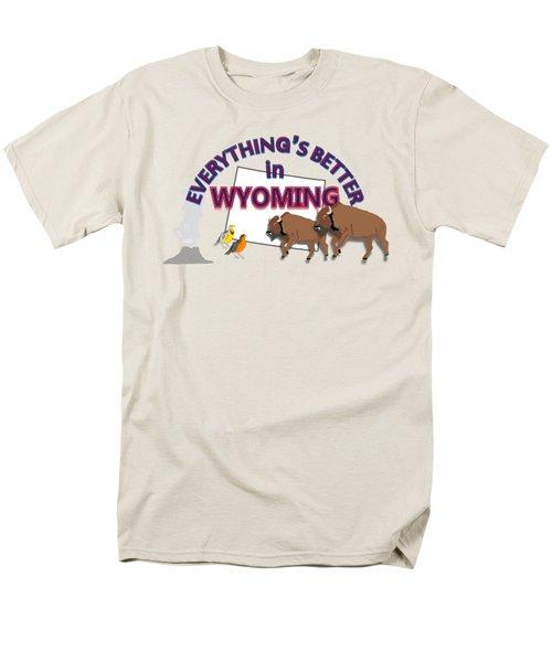 Everthing's Better In Wyoming Men's T-Shirt  (Regular Fit) by Pharris Art