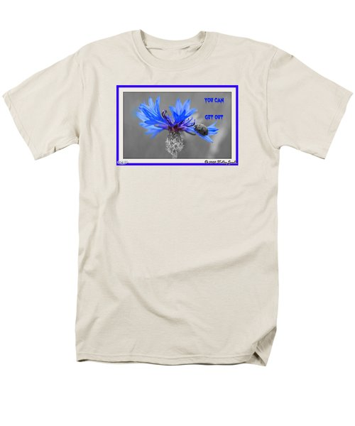 You Can Get Out Men's T-Shirt  (Regular Fit)