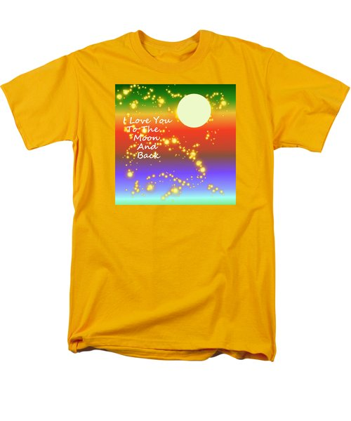Men's T-Shirt  (Regular Fit) featuring the digital art Love You To The Moon And Back by Kathleen Sartoris